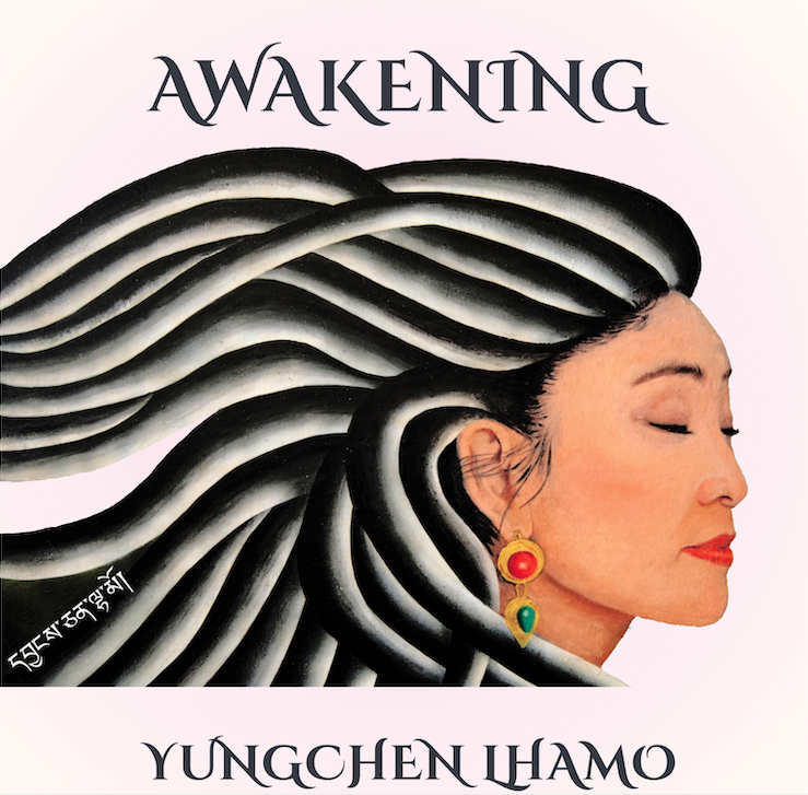 "Yungchen Lhamo offers ""Awakening"" to benefit Hunger Free America, and One Drop of Kindness Foundation"